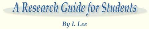 A Research Guide for Students by I Lee