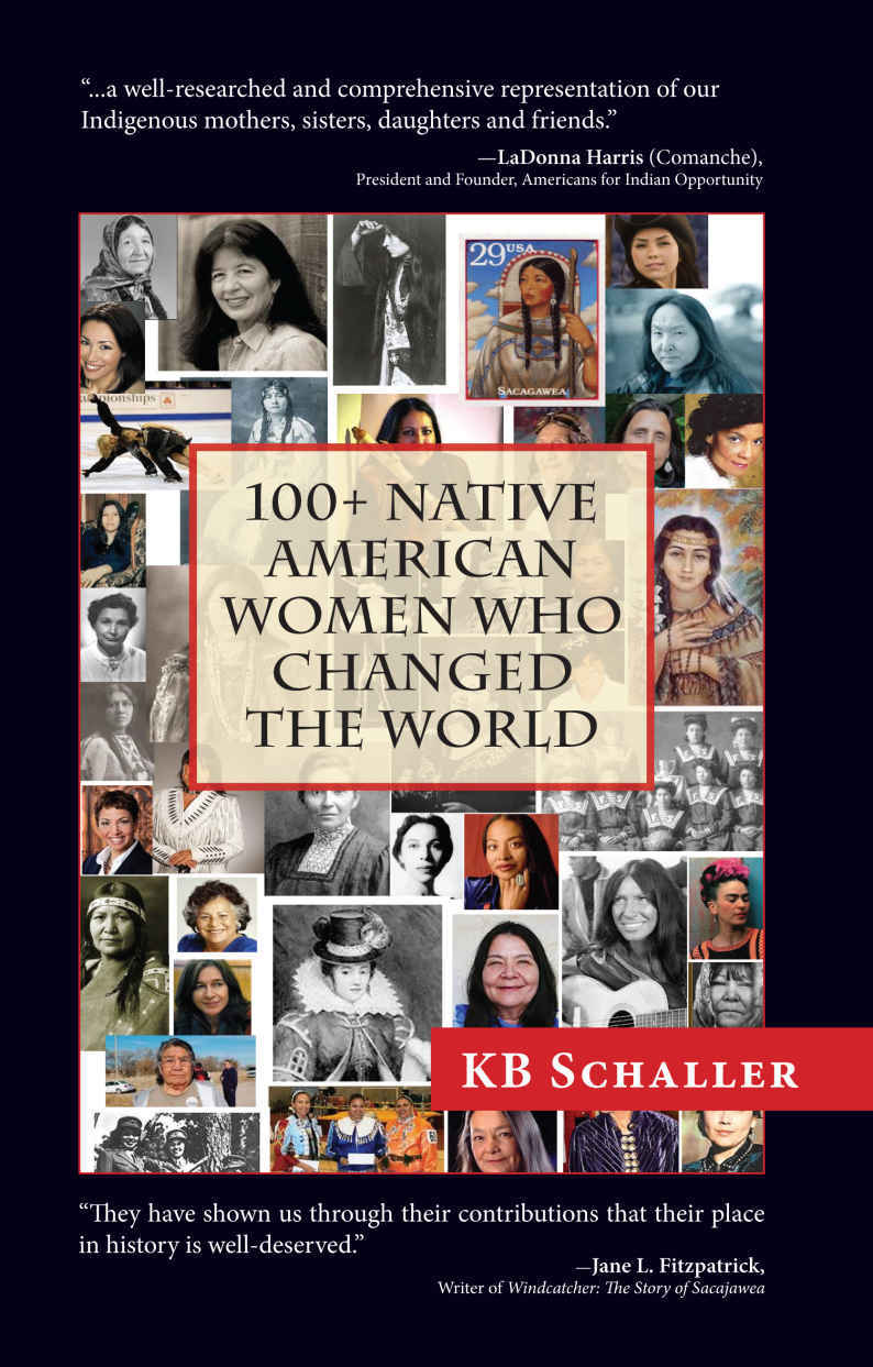 100 + Native American Women Who Changed the World