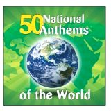 50 National Anthems of the World