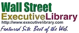 Wall Street Executive Library Feature Site- Link to a world of resources.