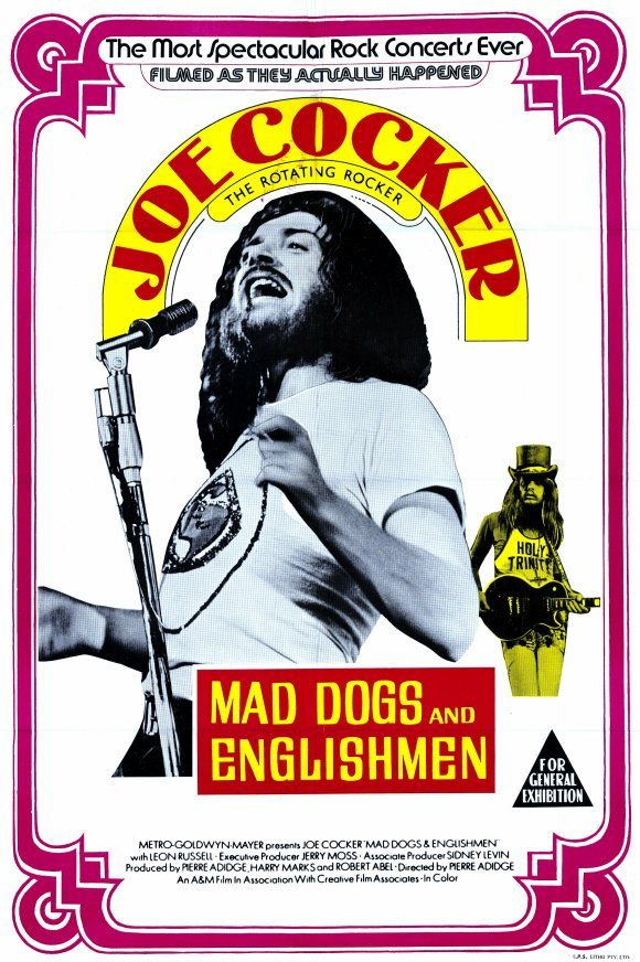 Joe Cocker Mad Dogs & Englishmen 1971 Movie Poster Google image from http://vwpro.blogspot.ca/2012/01/1-mad-dogs-and-englishmen-1971.html