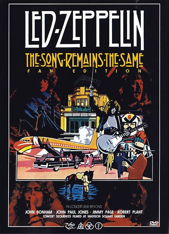 The Song Remains the Same LedZeppelin 1976 Movie Poster Google image from http://cdn.giginjapan.com/wp-content/uploads/2012/01/ledzep-song-fan.jpg
