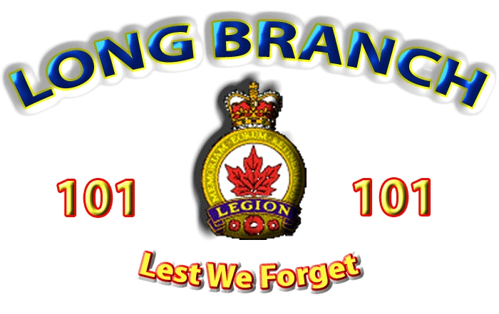 Royal Canadian Legion Long Branch 101, 3850 Lakeshore Blvd. West, Long Branch, Toronto ON Google image from http://www.legion101.com/images/101crest.gif