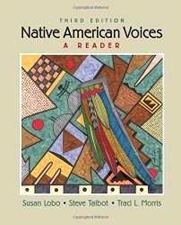 Native American Voices 3rd Edition by Susan Lobo, Steve Talbot, Traci Morris Carlston