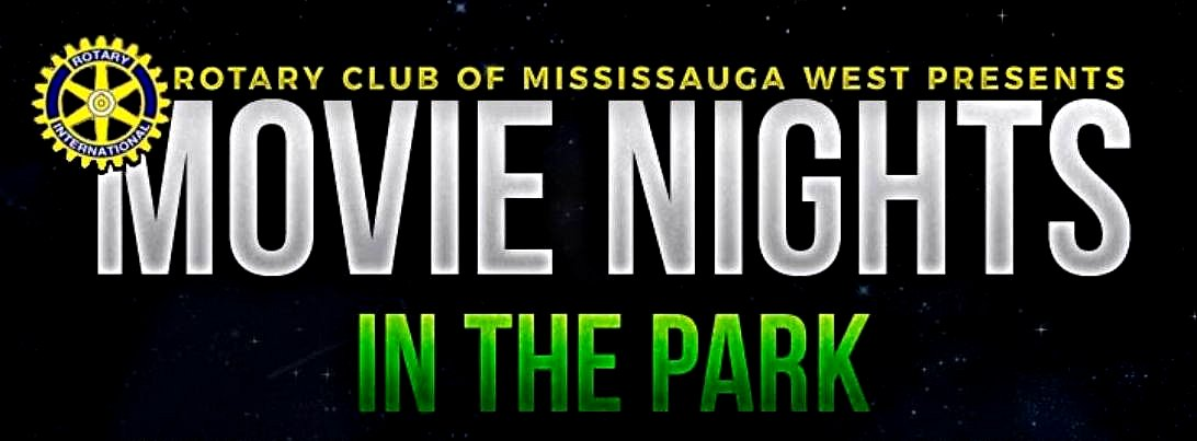 Rotary Movie Nights in Port Credit Memorial Park image from https://www.facebook.com/pg/RotaryMovieNights/posts/