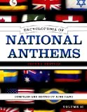 Encyclopedia of National Anthems by Xing Hang 2011