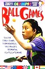 Ball Games: Soccer, Table Tennis, Handball, Hockey, Badminton, and Lots, Lots More (Page, Jason. Zeke's Olympic Pocket Guide.)