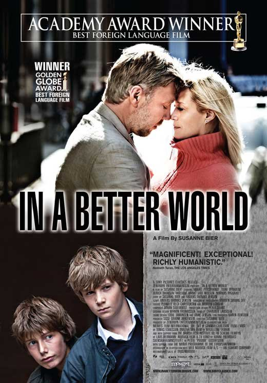 In a Better World  (Denmark 2010) Movie Poster Google image from http://images.moviepostershop.com/in-a-better-world-movie-poster-2010-1020691722.jpg