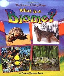 What Is a Biome? (Science of Living Things)