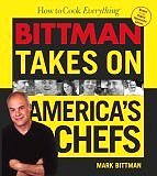 How to Cook Everything: Bittman Takes on America's Chefs (Hardcover)