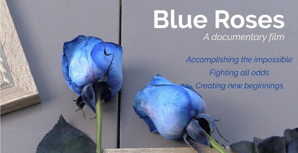 Blue Roses Google image from https://compassionateottawa.ca/event/blue-roses-documentary-screening/