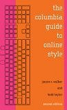 The Columbia Guide to Online Style, 2nd edition (October 24, 2006) by Janice R. Walker and Todd W. Taylor (Paperback)