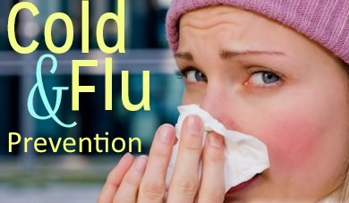 Cold and Flu Prevention Google image adapted from http://teens.sparkpeople.com/news/rc/title_image/woman_cold_flu_sneeze_cc.jpg