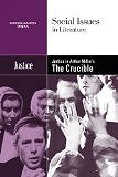 Justice in Arthur Miller's The Crucible (Social Issues in Literature) (Hardcover) by Claudia Durst Johnson (Editor)