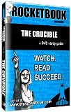 Rocketbooks: The Crucible (2007) A DVD study guide: Watch. Read. Succeed.
