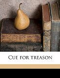 Cue for Treason [Paperback] Geoffrey Trease (Author), L F Grant (Author)