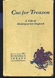 Cue for treason: A tale of Shakespearian England by Geoffrey Trease