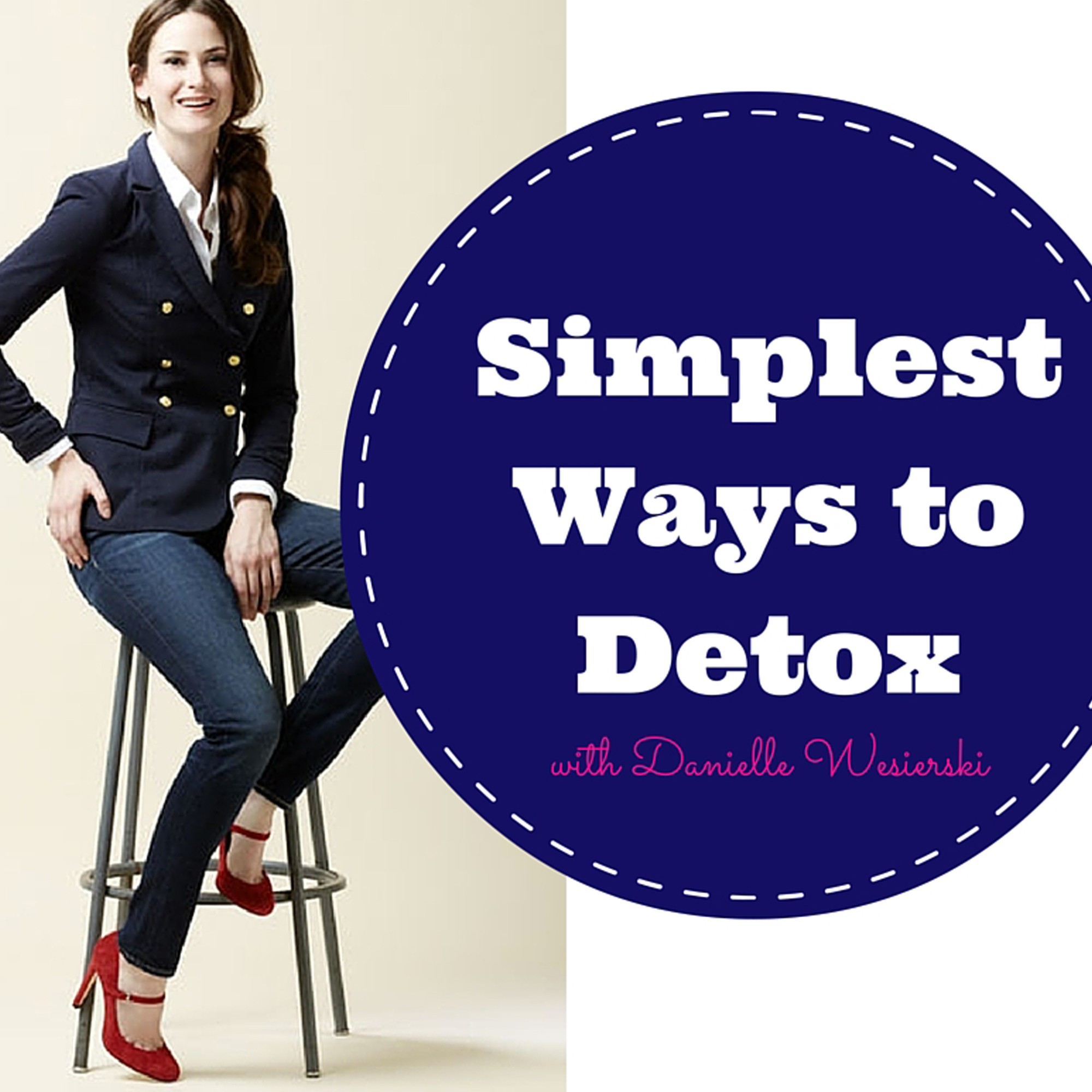 Simplest Ways to Detox with Danielle Wesierski image from http://goodnessme.ca/C20105-parent.jpg