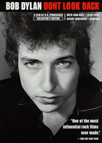 Don't Look Back [Bob Dylan] Movie Poster Google image from http://images.amazon.com/images/P/B000035P7X.01.LZZZZZZZ.jpg