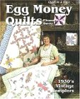 Egg Money Quilts: 1930's Vintage Samplers (Spiral-bound) by Eleanor Burns (Author)