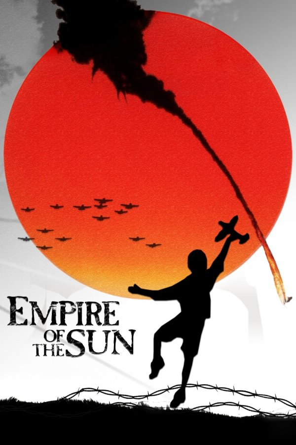 Empire of the Sun Movie Poster Google image from http://www.wannagotothemovies.com/wp-content/uploads/2012/02/1-Poster28.jpg