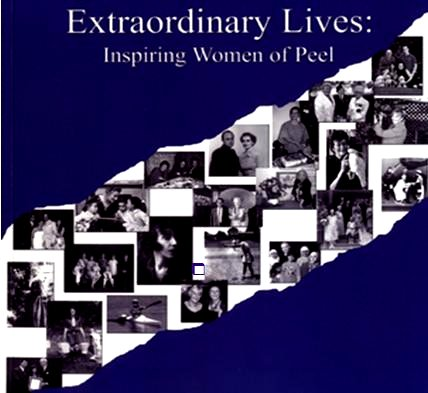 Extraordinary Lives; Inspiring Women of Peel image from Palisades flyer 5Mar13