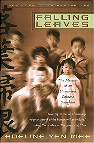 Falling Leaves: The Memoir of an Unwanted Chinese Daughter (Paperback) by Adeline Yen Mah