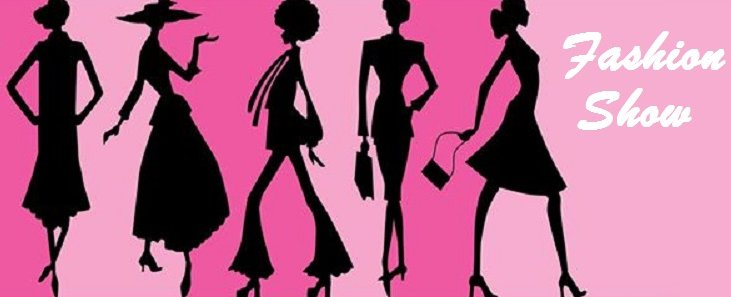 Think Pink Fashion Show Banner Google image adapted from http://alarishealth.com/wp-content/uploads/2016/09/think-pink-fashion-show-banner.jpg