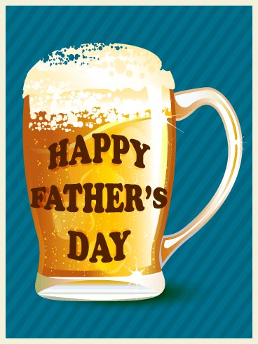 Raise a Toast! Happy Father's Day card Google image from https://www.holidaycardsapp.com/cards/raise_a_toast_happy_fathers_day_card