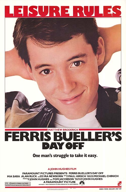 Ferris Bueller's Day Off (1986) Google image from http://ca.movieposter.com/posters/archive/main/63/MPW-31605
