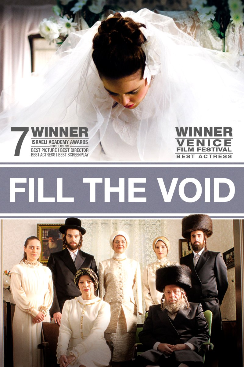 Fill the Void Movie Poster Google image from http://www.malenycommunitycentre.org/wp-content/uploads/2013/07/Fill_the-Void-poster.jpg