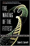 The Making of the Fittest: DNA and the Ultimate Forensic Record of Evolution (Paperback) by Sean Carroll