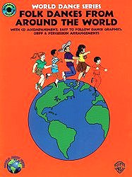 Folk Dances from Around the World (The World Dance Series)