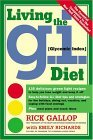 Living the G.I. (Glycemic Index) Diet<br> by Rick Gallop