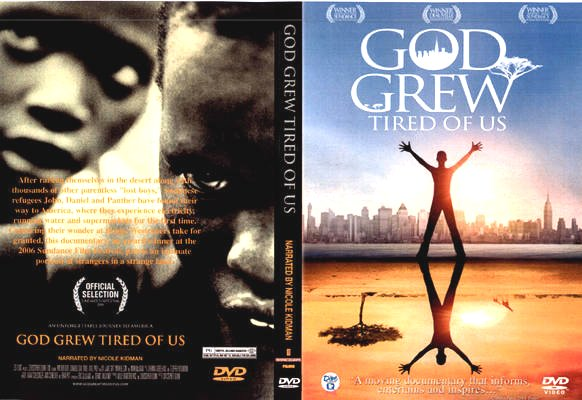 God Grew Tired of Us Google image from http://www.covershut.com/covers/God-Grew-Tired-Of-Us-2006-Front-Cover-13268.jpg