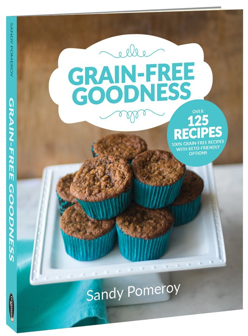 Grain-Free Goodness by Sandy Pomeroy Google image from https://goodnessme.ca/products/grain-free-goodness-cookbook-1