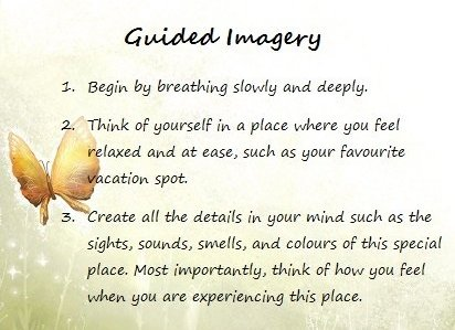 Guided Imagery Google image adapted from http://www.myradiary.com/wp-content/uploads/2013/07/Guided-Imagery.jpg