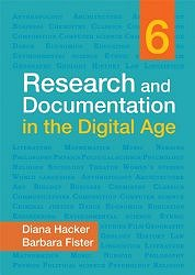 Research and Documentation in the Digital Age 6th edition by Diana Hacker and Barbara Fister