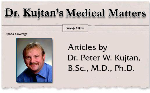 Dr. Peter W. Kujtan's Medical Matters