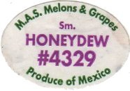 Honeydew 4329 Produce of Mexico Fruit Sticker Google image from http://legufrulabelofolie.fr/images/2/24326.jpg