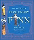 The  Annotated Huckleberry Finn (Hardcover) by Mark Twain, Michael Patrick Hearn (Editor)