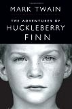The Adventures of Huckleberry Finn by Mark Twain [Paperback]