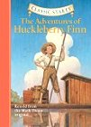 Classic  Starts: The Adventures of Huckleberry Finn Retold from the Mark Twain original (Classic Starts  Series)