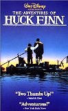The Adventures of Huck Finn (1993) Starring: Elijah Wood, Courtney B. Vance Director: Stephen Sommers Rating:  PG Format: VHS