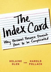 The Index Card: Why Personal Finance Doesn't Have to Be Complicated by Helaine Olen and Harold Pollack