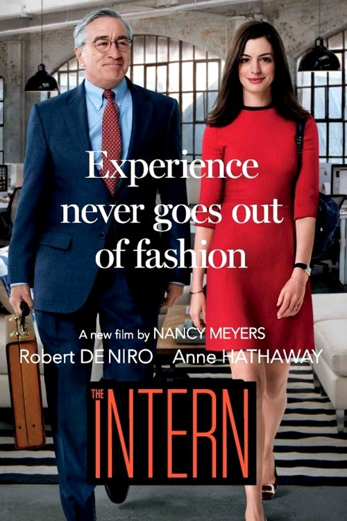 Intern (2015) Movie Poster Google image from http://film-reviews-and-news.com/sites/default/files/field/image/the-intern-.jpg