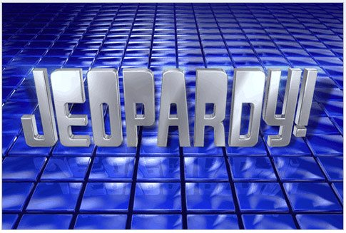 Jeopardy Google image from http://fierceandnerdy.com/wp-content/uploads/2012/03/jeopardy-logo.jpg