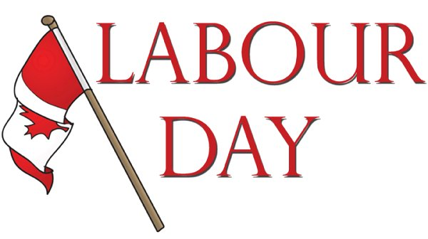 Canada Labour Day Google image from http://peacechristianschool.ca/home/wp-content/uploads/2013/06/LabourDay1.jpg