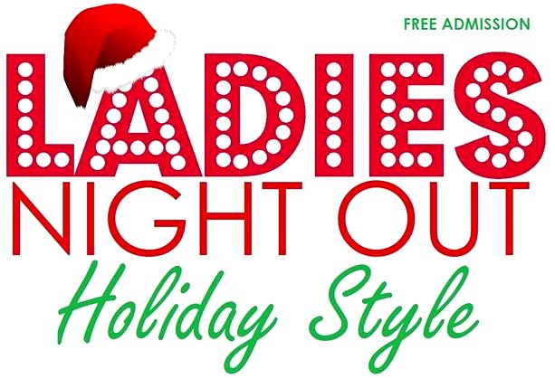Ladies Night Out Holiday Style Google image from http://allevents.in/mississauga/fgwe-ladies-night-out-holiday-style/543150212558706