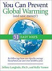You Can Prevent Global Warming (and Save Money!): 51 Easy Ways (Paperback) by Jeffrey Langholz